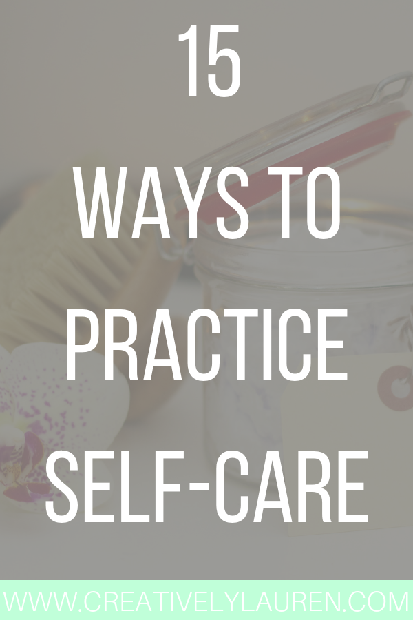 15 Ways to Practice Self-Care
