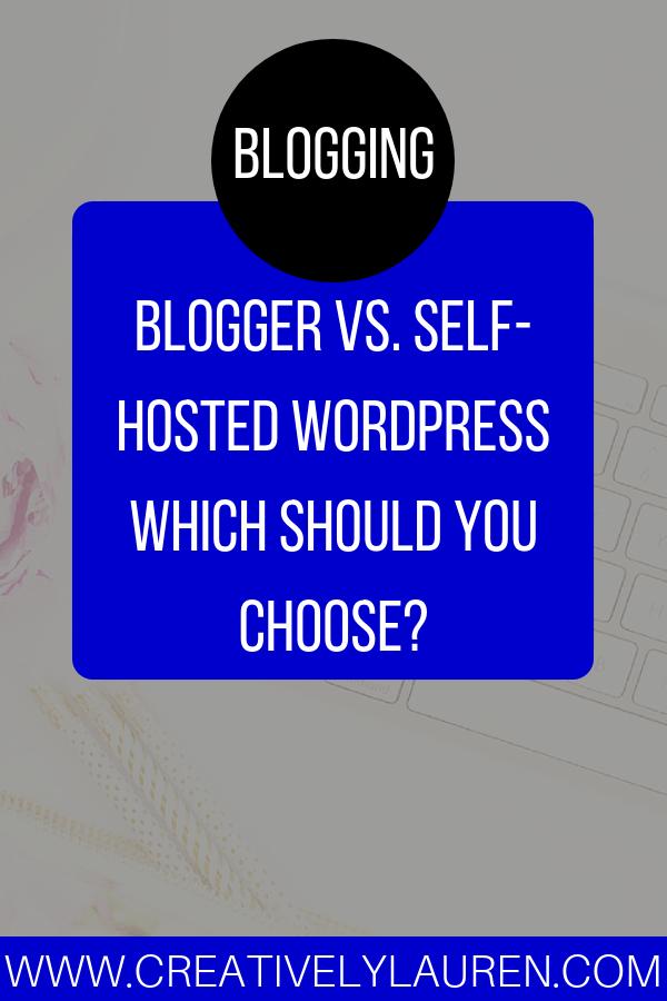 Blogger vs. Self-Hosted WordPress
