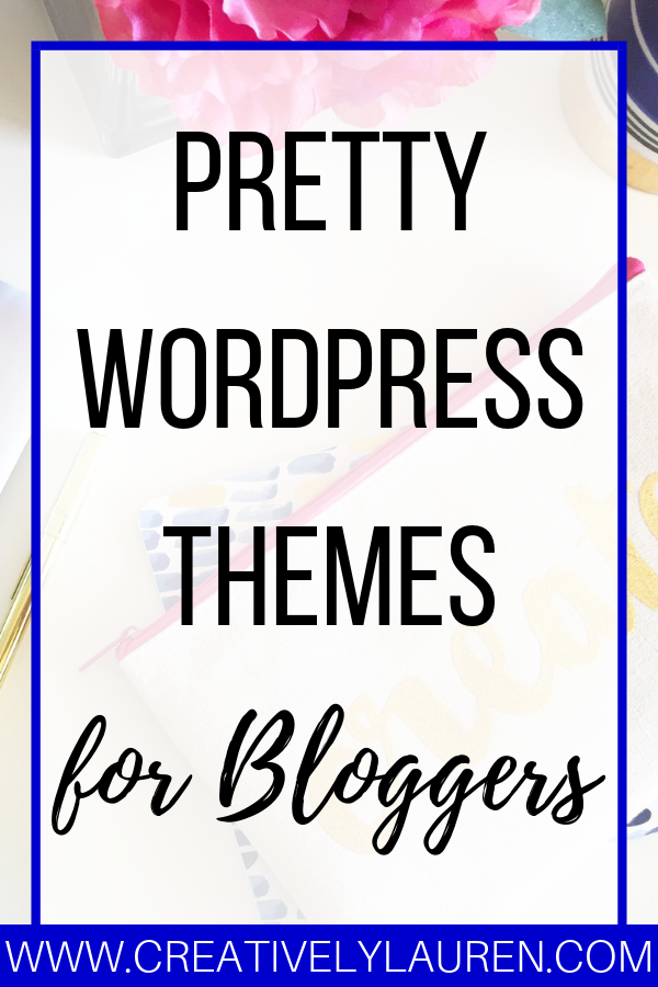 Pretty WordPress Themes for Bloggers
