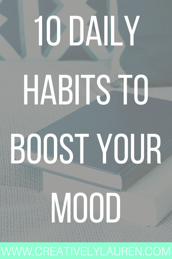 10 Daily Habits to Boost Your Mood