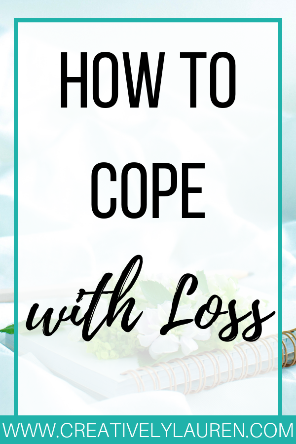 How to Cope with Loss
