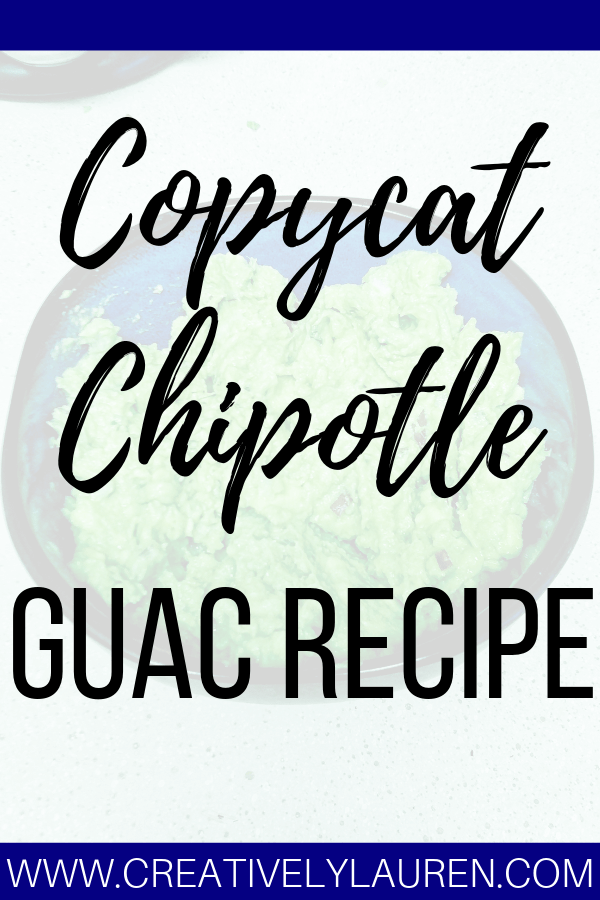 Copycat Chipotle Guac Recipe