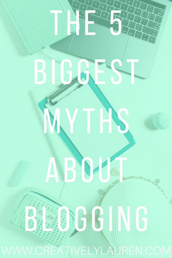 The 5 Biggest Myths About Blogging
