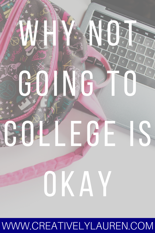 Why Not Going To College is Okay