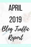 April 2019 Blog Traffic Report