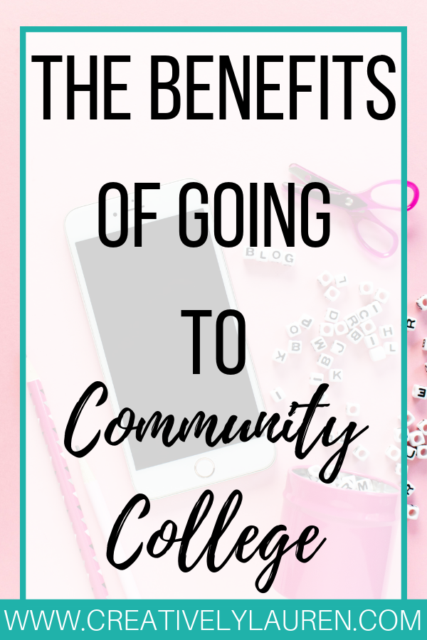 Benefits of Going to Community College
