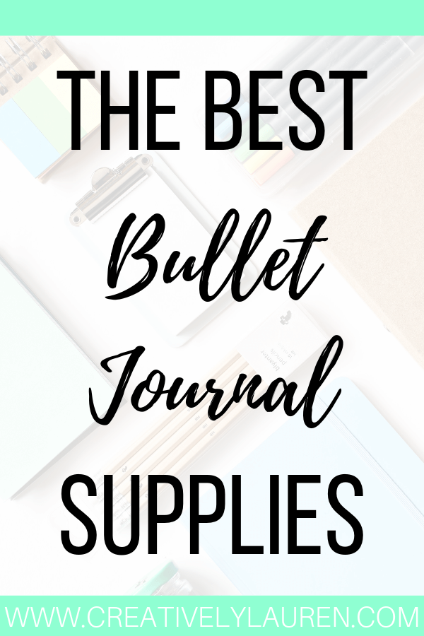 The Best Bullet Journal Supplies