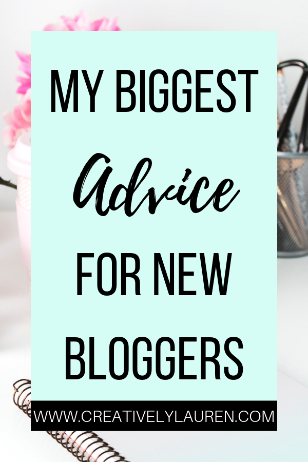 My Biggest Advice for New Bloggers