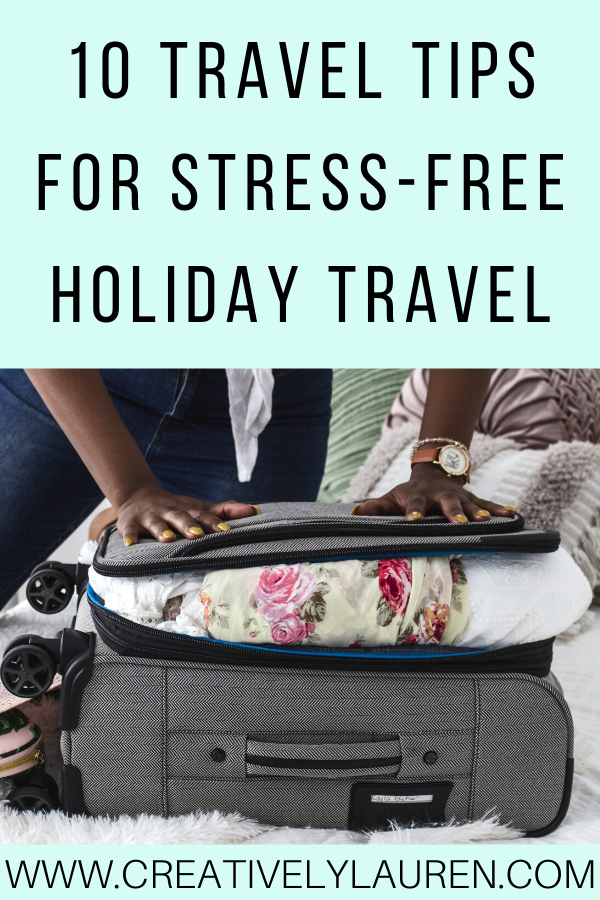 10 Travel Tips for Stress-Free Holiday Travel