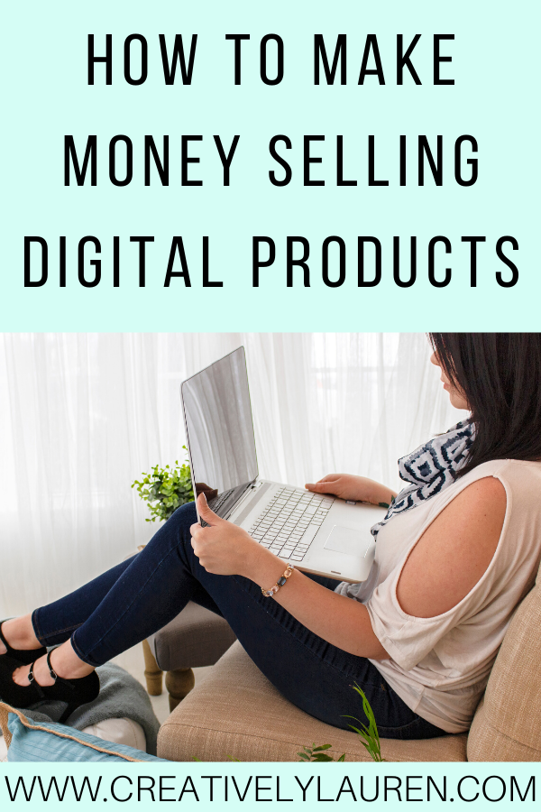 How to Make Money Selling Digital Products