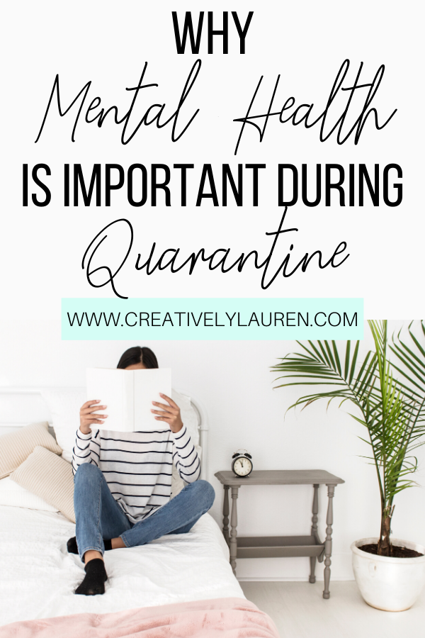 Why Mental Health is Important During Quarantine